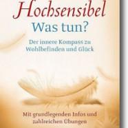 Buchtipp: Hochsensibel – Was tun?