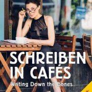 Schreiben in Cafés – Nahrung für die Schreiberseele
