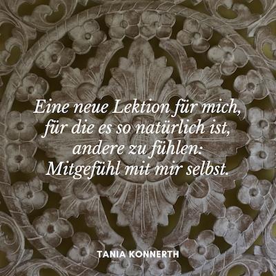 Selbstmitgefühl – Tania Konnerth